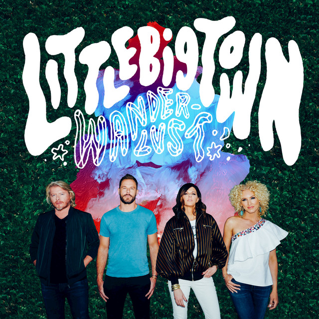 Album cover for Wanderlust by Little Big Town