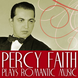 Percy Faith Plays Romantic Music album