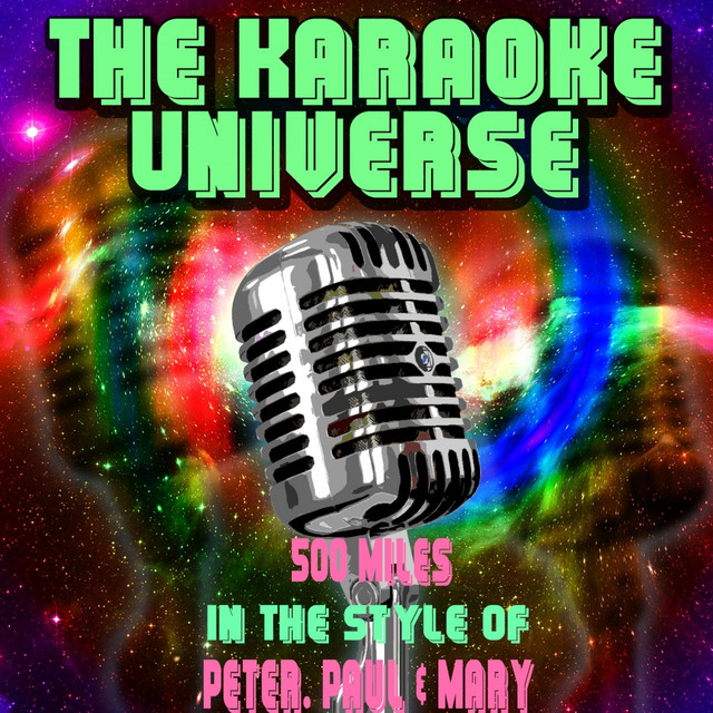 500 Miles (Karaoke Version) [In the Style of Peter, Paul & Mary], a