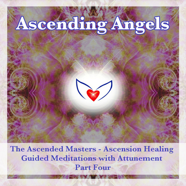 The Ascended Masters - Ascension Healing Guided Meditation
