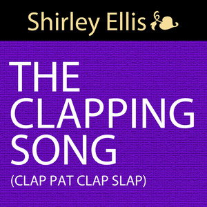 The Clapping Song (Clap Pat Clap Slap)
