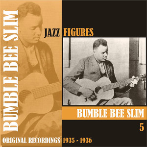 Jazz Figures / Bumble Bee Slim, (1935 - 1936), Volume 5 album