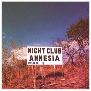 Nightclub Amnesia