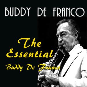 The Essential Buddy De Franco album