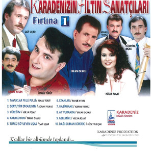 Karadeniz'in Altın Sanatçıları Fırtına, Vol. 1 (Krallar Bir Albümde Toplandı...) Albümü