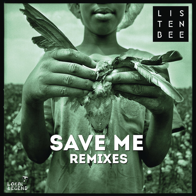 Save Me (Remixes)