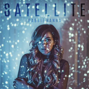 Satellite - Gabbie Hanna