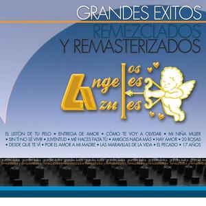 Grandes Éxitos Remezclados Y Remasterizados - Los Ángeles Azules