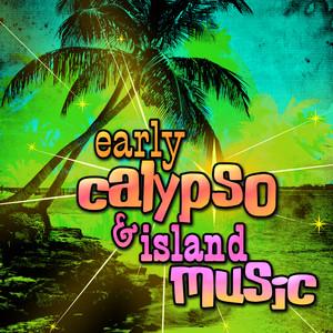 Early Calypso & Island Music