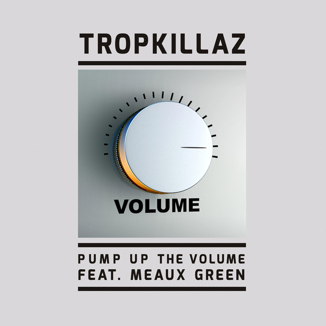Pump Up The Volume