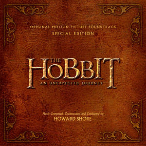 The Hobbit: An Unexpected Journey Original Motion Picture Soundtrack (Deluxe Version)
