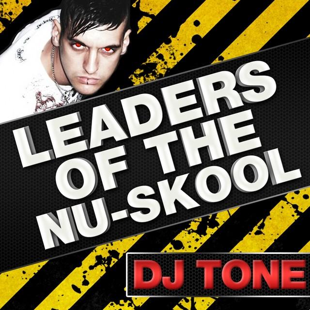 Leaders of The Nu Skool