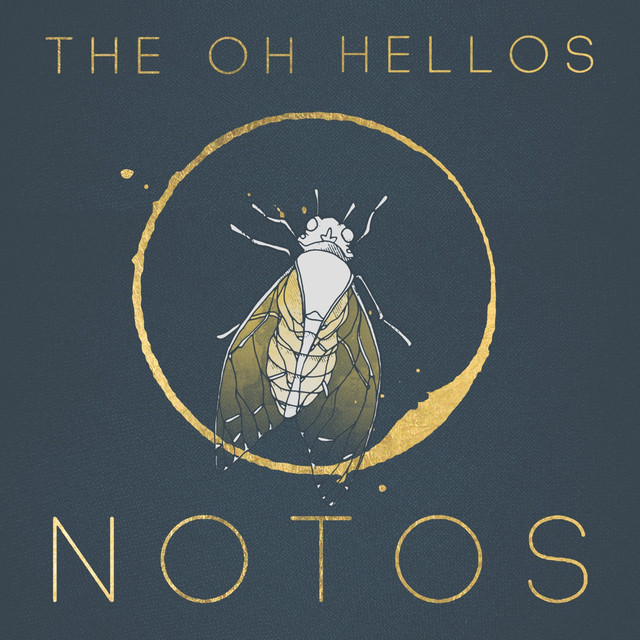 Notos By The Oh Hellos On Spotify