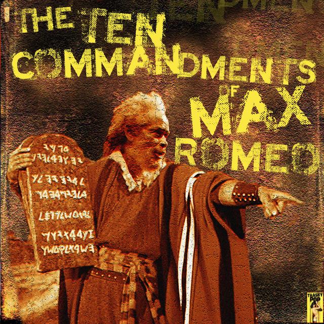 The 10 Commandments of Max Romeo