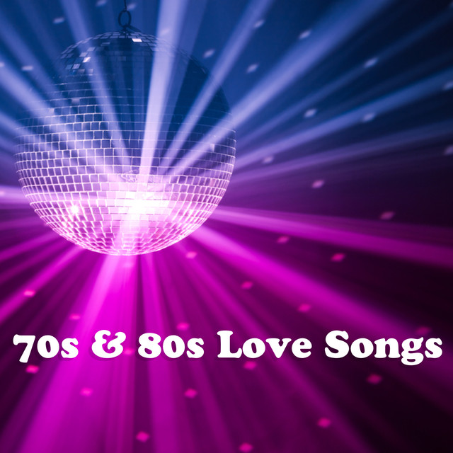 70s and 80s Love Songs by Various Artists on Spotify