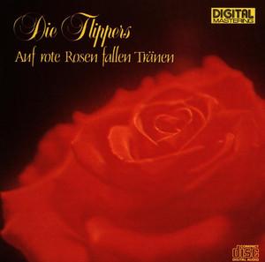 Auf rote Rosen fallen Tränen album
