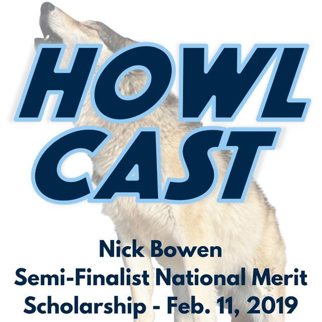 Nick Bowen, Semi-Finalist National Merit Scholarship