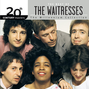 Best Of The Waitresses: 20th Century Masters: The Millennium Collection album