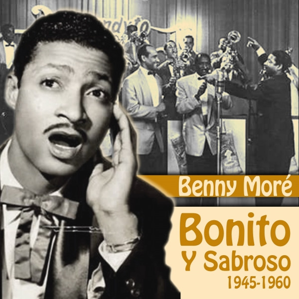 Bonito Y Sabroso (1945-1960)