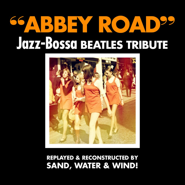 Beatles She Came In Through The Bathroom Window Lyrics: Abbey Road, Jazz-Bossa Beatles Tribute (Replayed