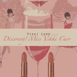 Discovery! Miss Vikki Carrr