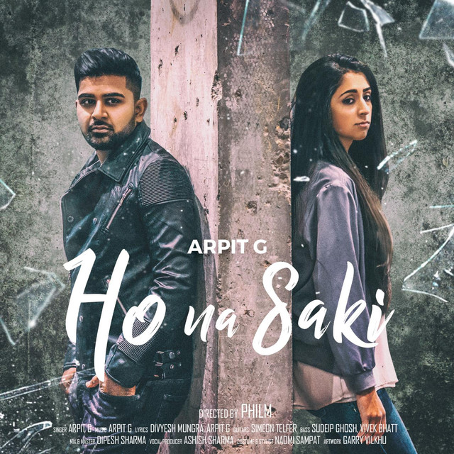 Sun Mere Humsafar Song: Ho Na Saki By Arpit G On Spotify