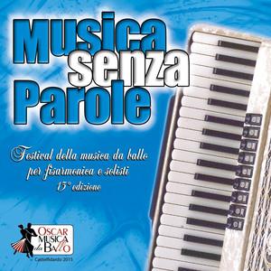 Musica senza parole (Festival della musica da ballo per fisarmonica e solisti, 13° edizione)