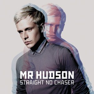 Straight No Chaser - Mr Hudson