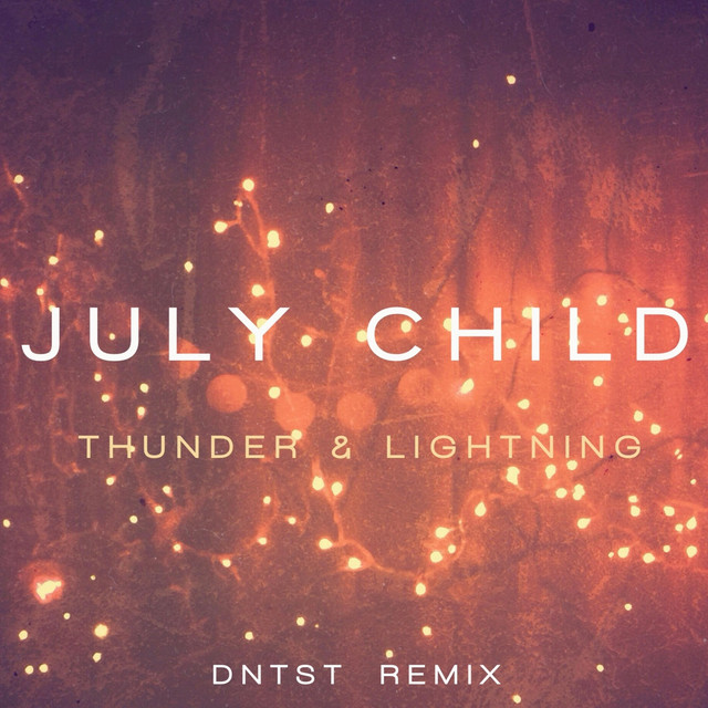 Thunder & Lightning (Dntst Remix)