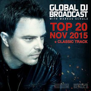 Global DJ Broadcast - Top 20 November 2015 album