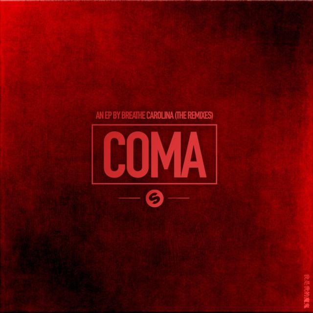 Coma EP (The Remixes)
