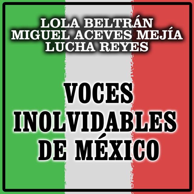 Voces Inolvidables de México
