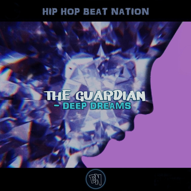 The Guardian (Deep Dreams), a song by Hip Hop Beat Nation on