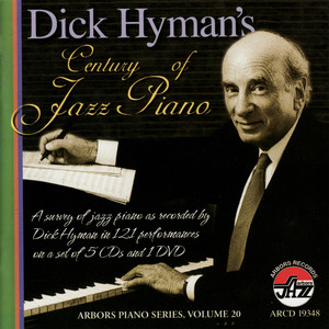 Dick Hyman's Century of Jazz Piano album
