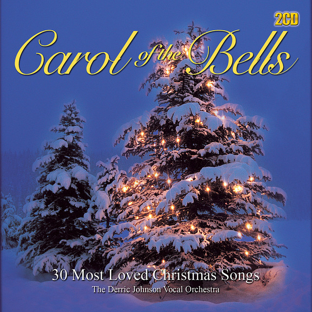 Carol of the Bells - 30 Most Loved A Cappella Christmas Songs by The