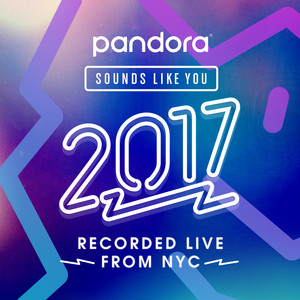 Pandora Sounds Like You 2017 Albümü
