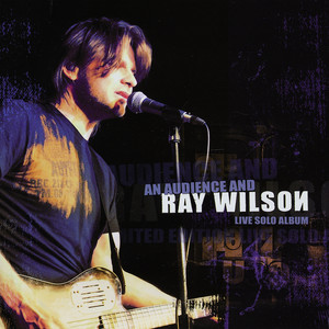 An Audience and Ray Wilson - Live Solo Album album