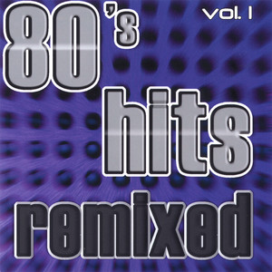 80's Hits Remixed Vol. 1 - (empty)