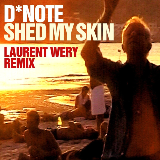 Shed My Skin (Laurent Wery Remixes)