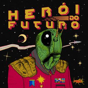 Herói do Futuro - O Grilo