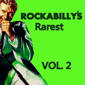 Rockabilly's Rarest, Vol. 2