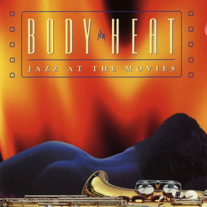 Body Heat: Jazz at the Movies album