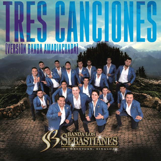 Tres Canciones (Versión Banda Amariachada)