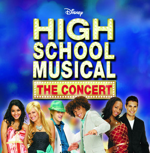 High School Musical The Concert - High School Musical