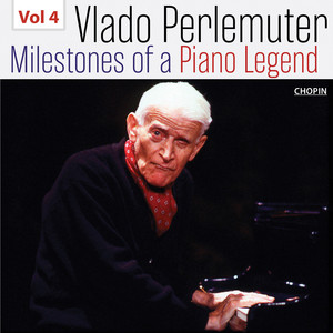 Milestones of a Piano Legend: Vlado Perlemuter, Vol. 4 Albümü