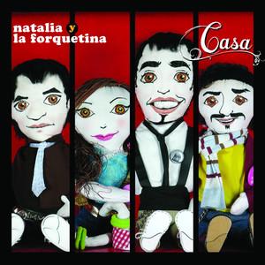 Natalia y La Forquetina