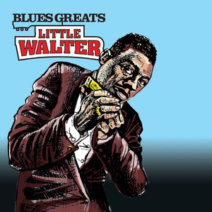Blues Greats: Little Walter album