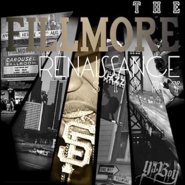 The Fillmore Renaissance Story