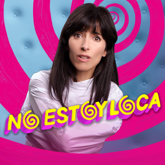 Album cover for No Estoy Loca by Various Artists