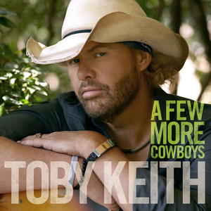 Toby Keith A Few More Cowboys cover